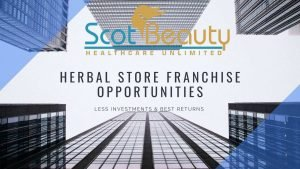 HERBAL STORE FRANCHISE OPPORTUNITIES